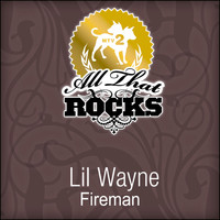 Lil Wayne - Fireman (All That Rocks MTV2)