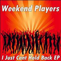 Weekend Players - I Just Cant Hold Back EP