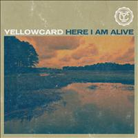 Yellowcard - Here I Am Alive - Single
