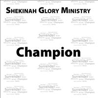 Shekinah Glory Ministry - Champion - Single