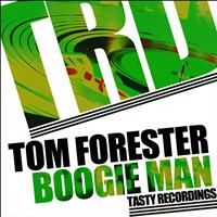 Tom Forester - Boogie Man