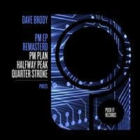 Dave Brody - PM Remastered