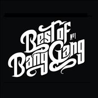 Bang Gang - Best of Bang Gang (Special Edition)