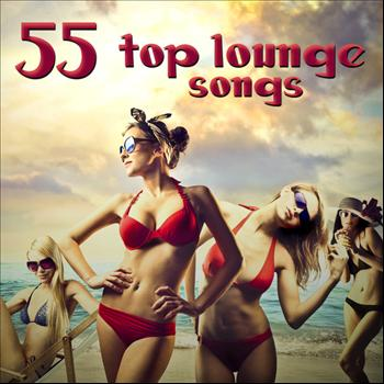 Various Artists - 55 Top Lounge Songs