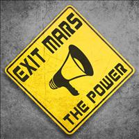 Exit Mars - The Power