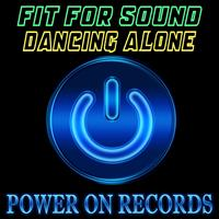 Fit For Sound - Dancing Alone