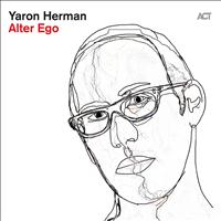 Yaron Herman - Alter Ego (Explicit)