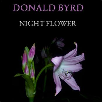 Donald Byrd - Night Flower (30 Original Tracks)