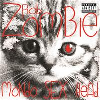 Rob Zombie - Mondo Sex Head (Explicit Version)