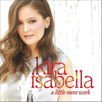 Kira Isabella - A Little More Work