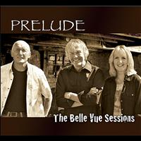 Prelude - The Belle Vue Sessions