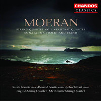 Melbourne Quartet - Moeran: String Quartet No. 1 / Fantasy Quartet / Violin Sonata in E Minor