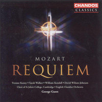 Choir Of St. John's College, Cambridge - Mozart: Requiem in D Minor