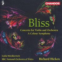 Lydia Mordkovitch - Bliss: Colour Symphony (A) / Violin Concerto