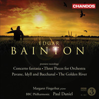 Paul Daniel - Bainton, E.L.: Concerto Fantasia / 3 Pieces / Pavane, Idyll and Bacchanal / The Golden River