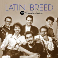 Latin Breed - 10 Grandes Exitos