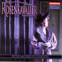 Yvonne Kenny - Strauss: Rosenkavalier (Der) (Highlights) (Sung in English)