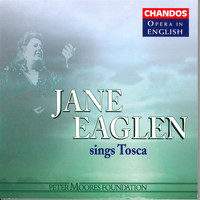 Jane Eaglen - Puccini: Tosca (Highlights) (Sung in English)