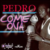 Pedro - Come Ova - Single