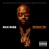Rick Ross - God Forgives, I Don't (Explicit)