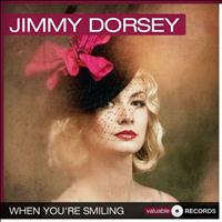 Jimmy Dorsey - When You're Smiling