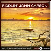 Fiddlin' John Carson - My North Georgia Home
