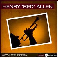 "Henry ""Red"" Allen - Siesta at the Fiesta"