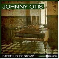 Johnny Otis - Barrelhouse Stomp