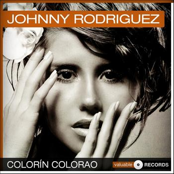 Johnny Rodriguez - Colorín Colorao