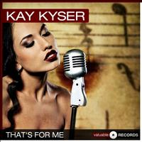 Kay Kyser - That's for Me