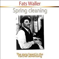 Fats Waller - Spring Cleaning (The Song Heard in the Kärcher Advertising)