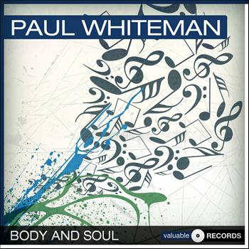 Paul Whiteman - Body and Soul