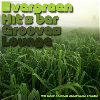 Various Artists - Evergreen Hit's Bar Grooves Lounge