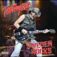 Ted Nugent - Sweden Rock Bonus Tracks (Explicit)