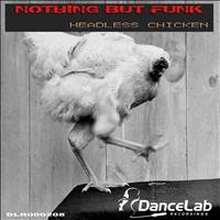 Nothing But Funk - Headless Chicken