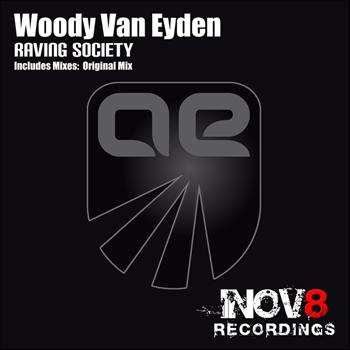 Woody van Eyden - Raving Society