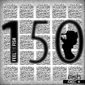 Various Artists - Feel The Fish 150