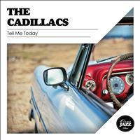 The Cadillacs - Tell Me Today