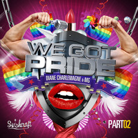 Diane Charlemagne & MG - We Got Pride (Matt Consola & LFB Swishcraft Radio Mix)