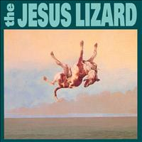 The Jesus Lizard - Down (Explicit)