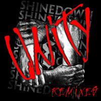 Shinedown - Unity (Remixes)