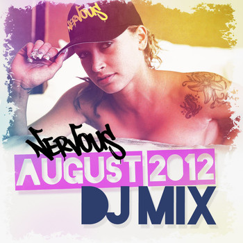 Various Artists - Nervous August 2012 DJ Mix