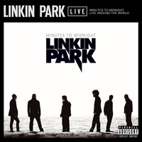 Linkin Park - Minutes to Midnight Live Around the World (Explicit)