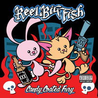 Reel Big Fish - Candy Coated Fury (Explicit)