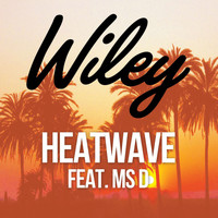 Wiley - Heatwave (feat. Ms D)