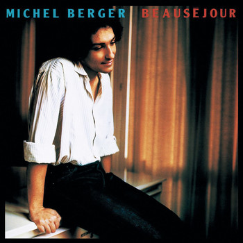 Michel Berger - Beauséjour (Remasterisé en 2002)