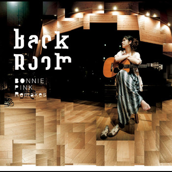 BONNIE PINK - Back Room -BONNIE PINK Remakes-