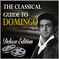 Placido Domingo - The Classical Guide to Domingo