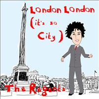 The Regents - London, London (It's So City)