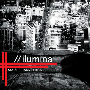 Marco Barrientos - Ilumina